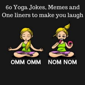 60 yoga jokes and one liners