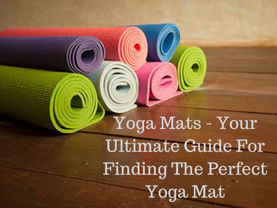 yoga mats ultimate guide